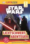 SUPERLESER! Star Wars# Lichtschwert-Abenteuer. Für Kinder ab 6 Jahre.